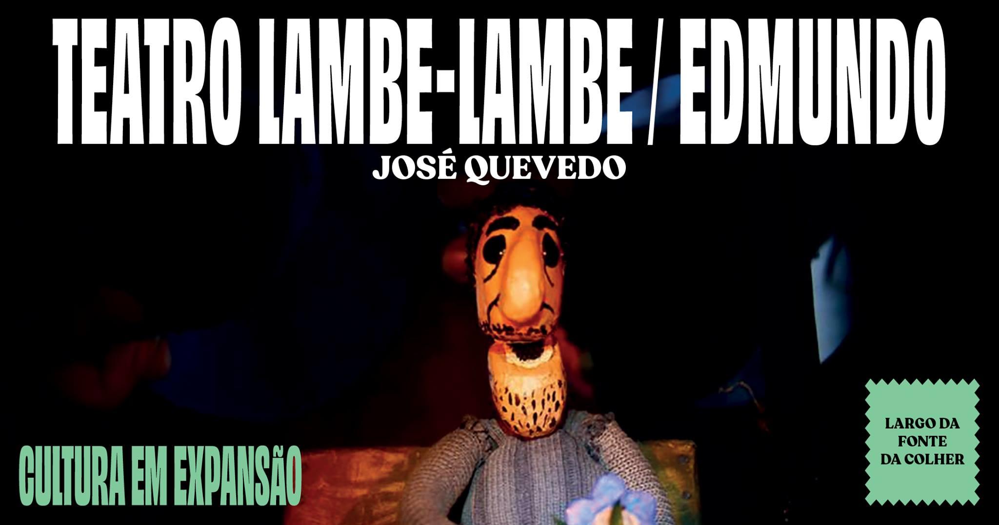 TEATRO LAMBE-LAMBE / EDMUNDO   JOSÉ QUEVEDO
