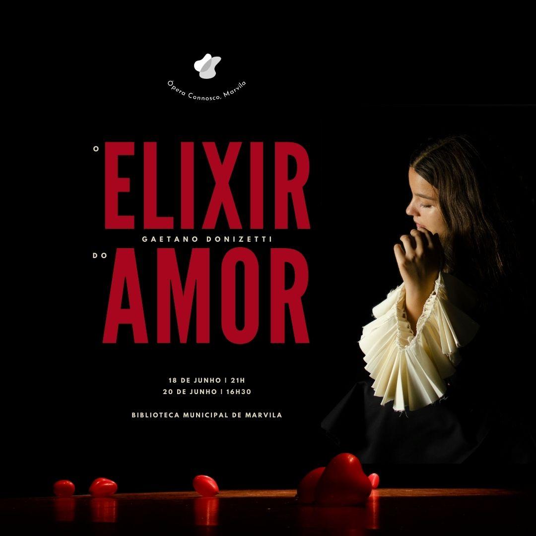 O Elixir do Amor, pela Ópera Connosco, Marvila!
