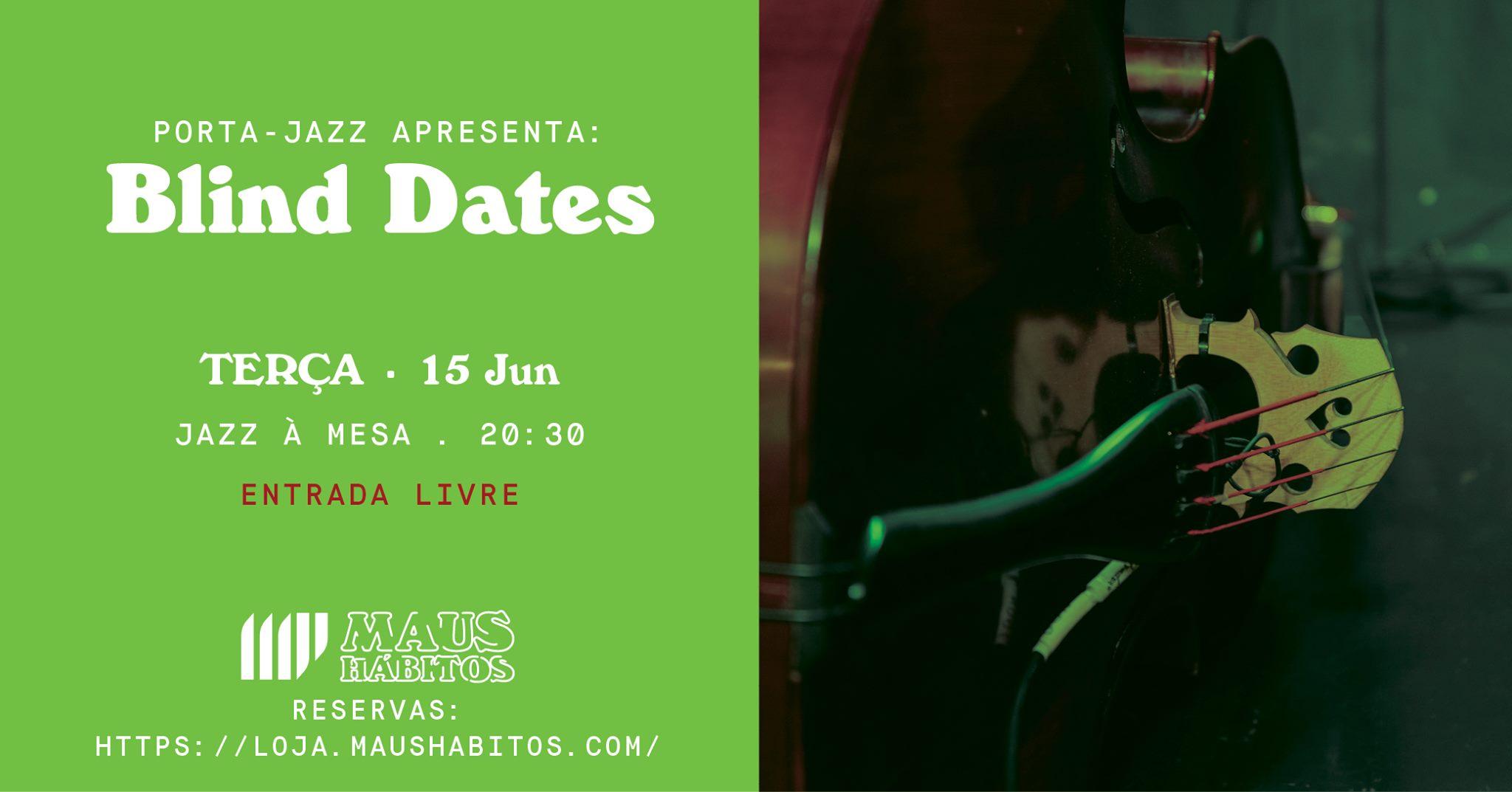 Jazz à Mesa | Porta Jazz apresenta: Blind Dates #14
