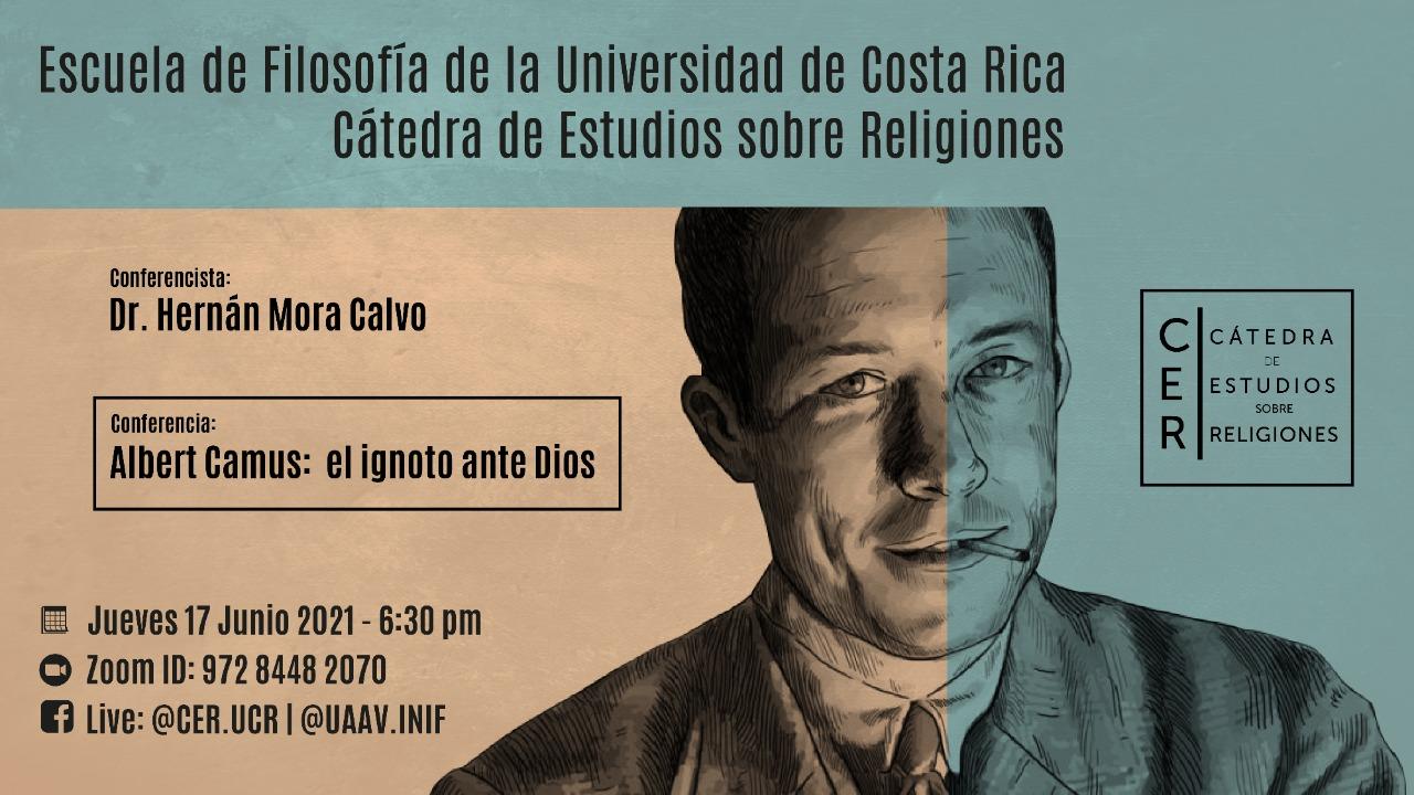 Conferencia: Albert Camus: El ignoto ante Dios. Dr. Hernán Mora.
