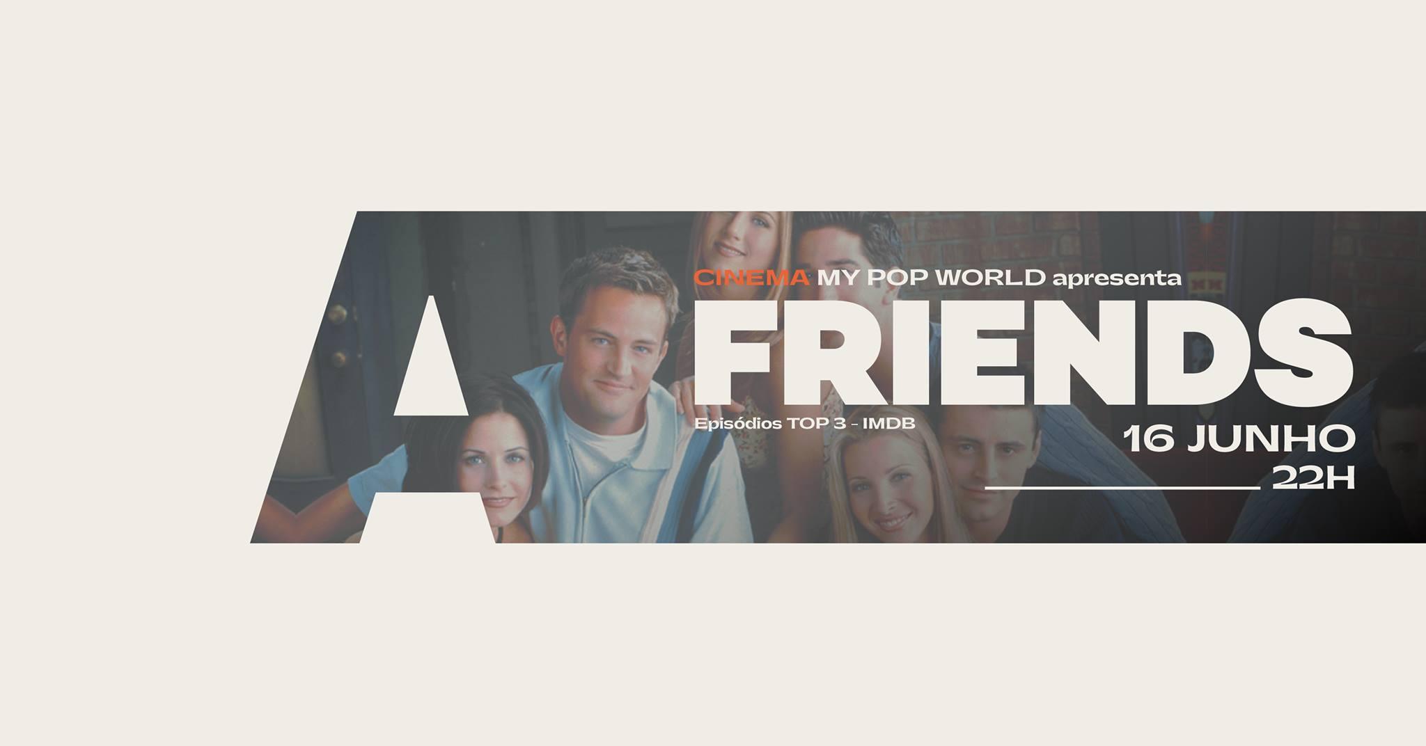 My Pop World apresenta Friends @Avenida Café-Concerto
