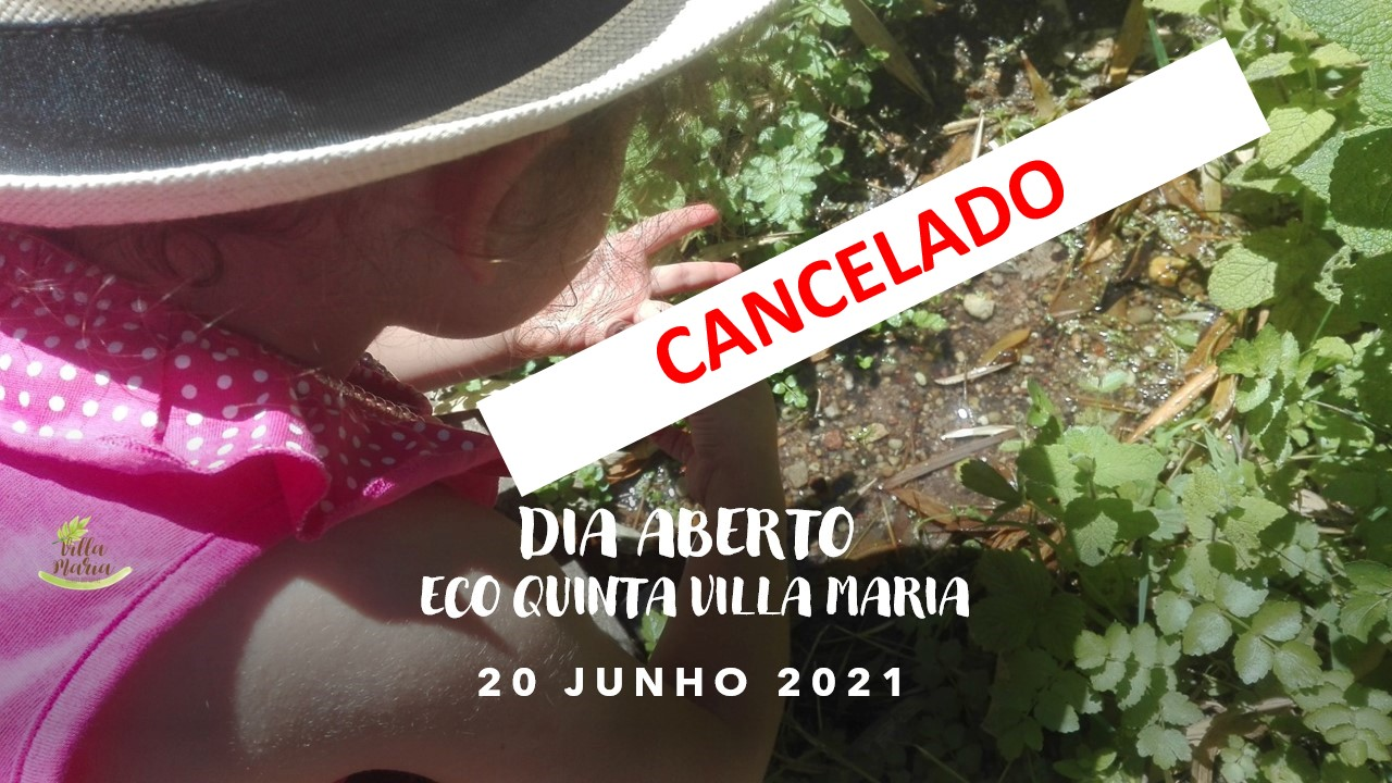 CANCELADO | Dia Aberto | ECO Quinta Villa Maria