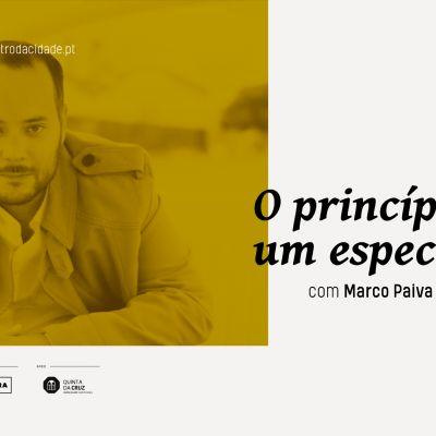 O Princípio de um Espectáculo com Marco Paiva