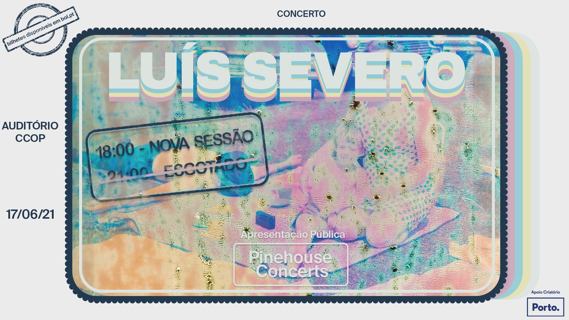 Pinehouse Concerts Live - LUÍS SEVERO