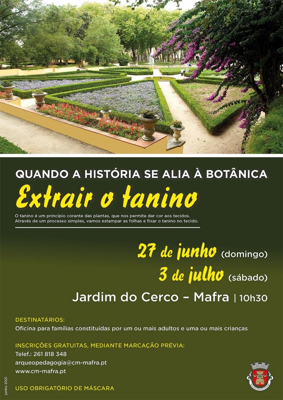 """Oficina para Famílias: """"Quando a História se alia à Botânica – Extrair o tanino"""""""