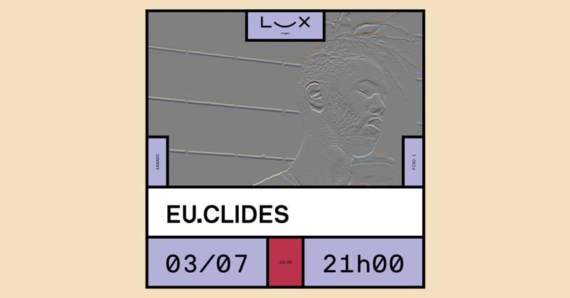 EU.CLIDES apresenta 'Reservado'