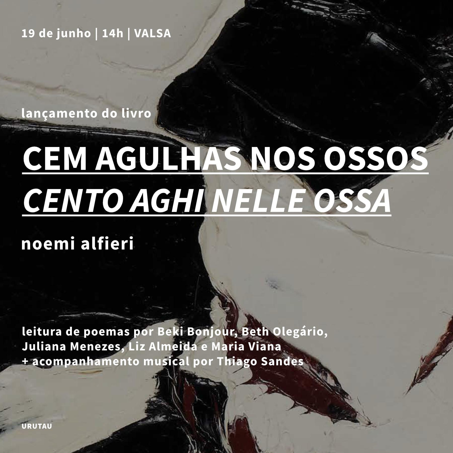 CEM AGULHAS NOS OSSOS   Noemi Alfieri - lançamento