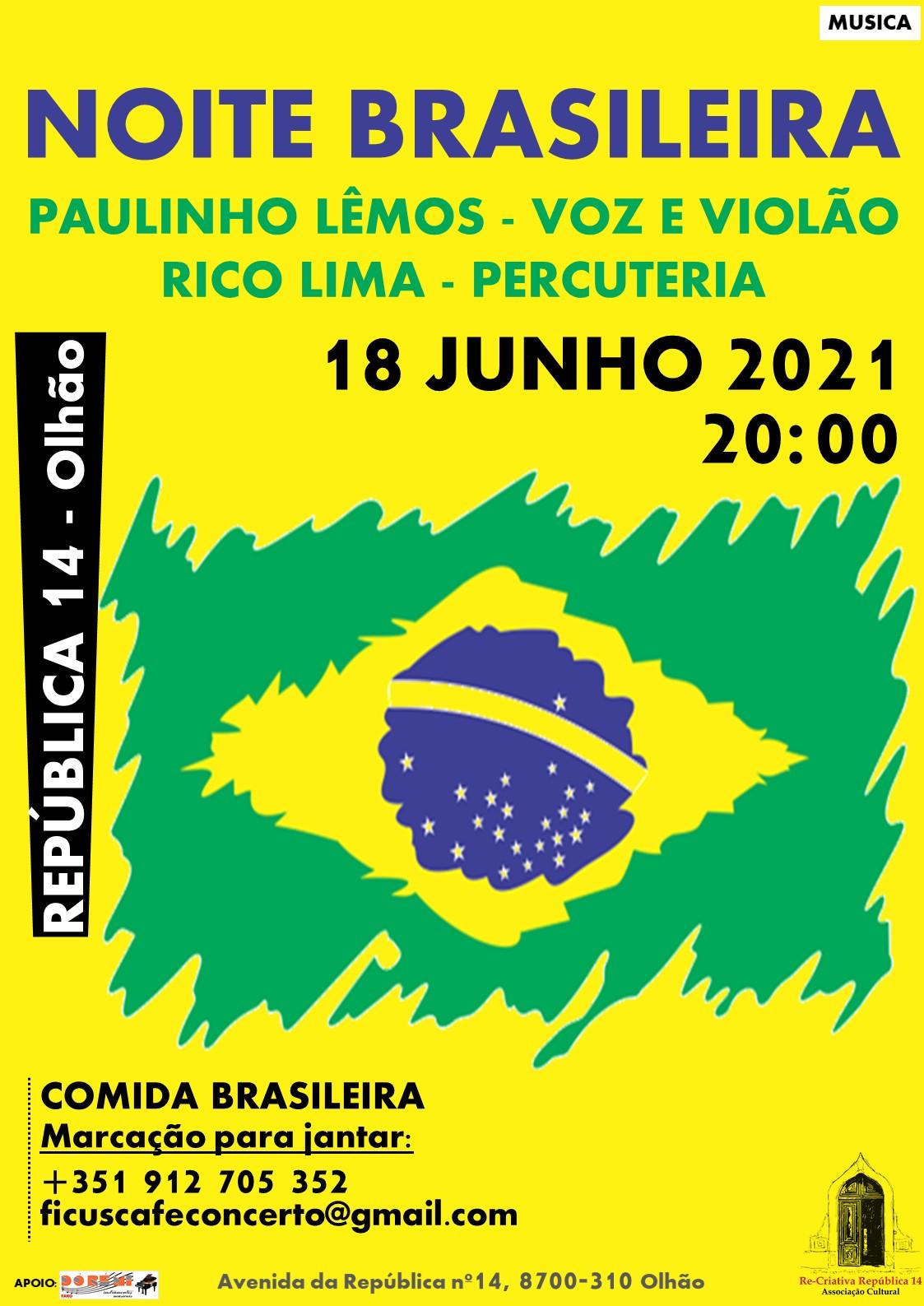 NOITE BRASILEIRA - com Paulinho Lêmos (comida e música brasileira)