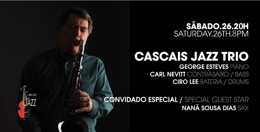 CASCAIS JAZZ TRIO convida Nanã Sousa Dias  (sax)