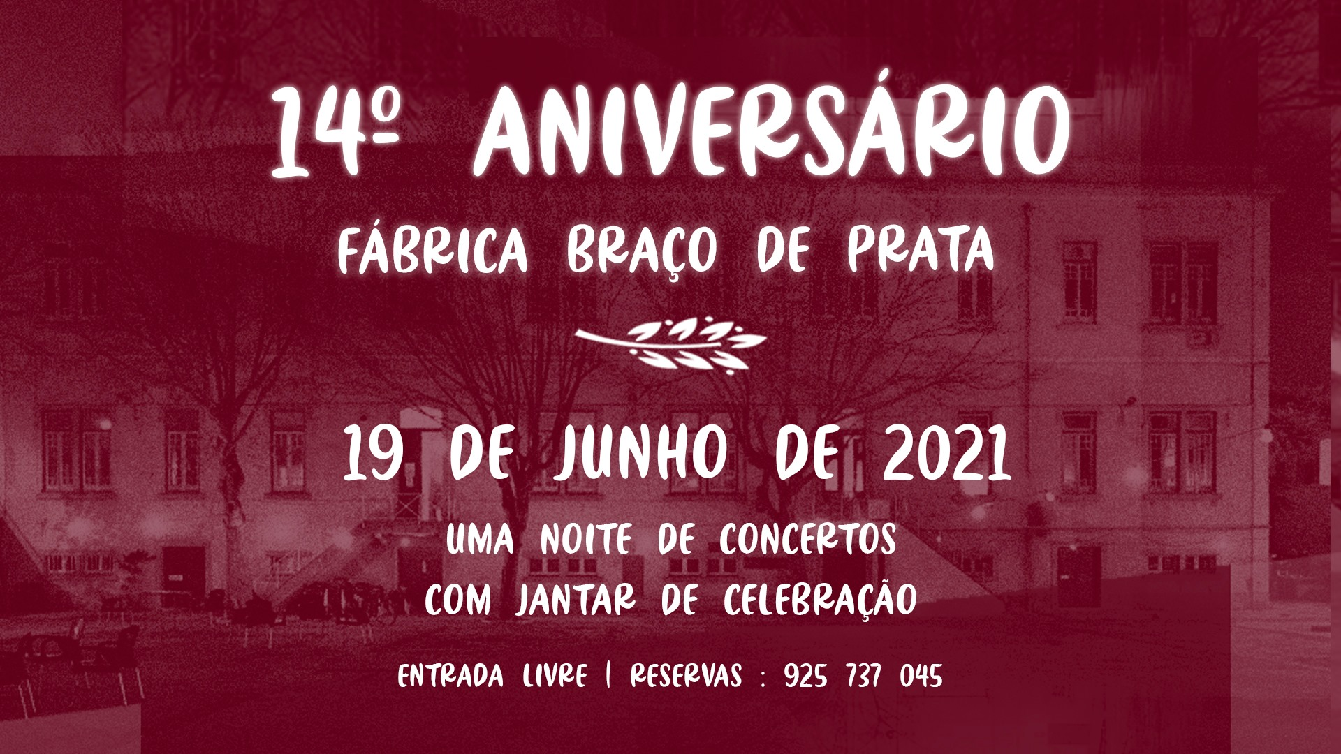 14º aniversário Fábrica Braço de Prata