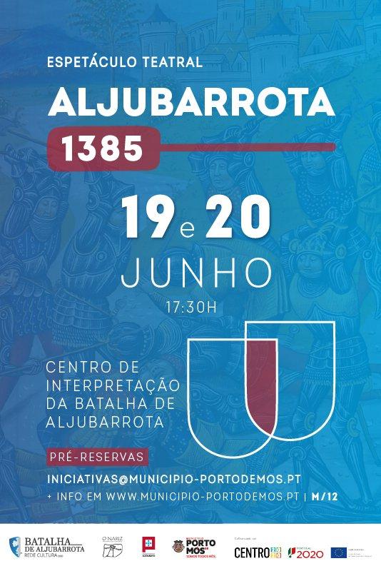 Aljubarrota 1385 - Espetáculo Teatral