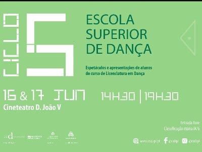 Dança   Ciclo 5 - Ciclo de Espetáculos da Escola Superior de Dança