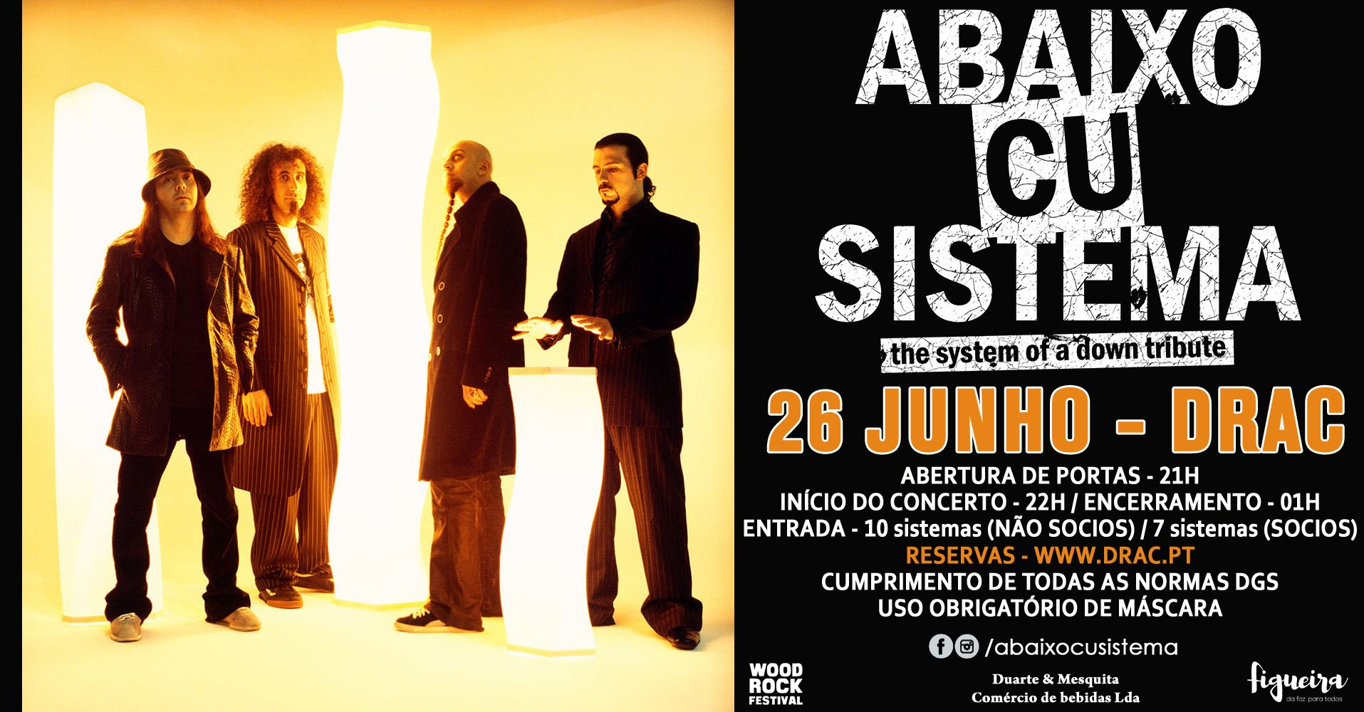 Abaixo Cu Sistema - The SYSTEM OF A DOWN Tribute / 26 JUNHO / DRAC - Figueira da Foz