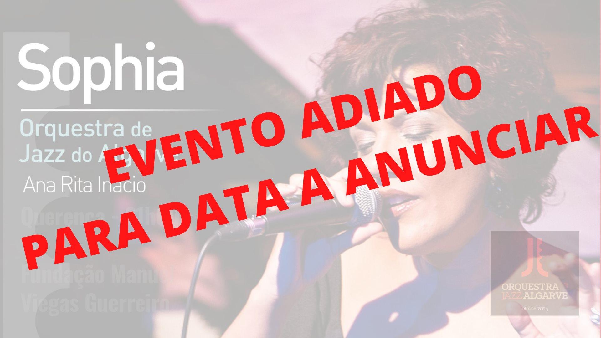 Ana Rita Inácio | Sophia | Orq. Jazz Algarve | Querença
