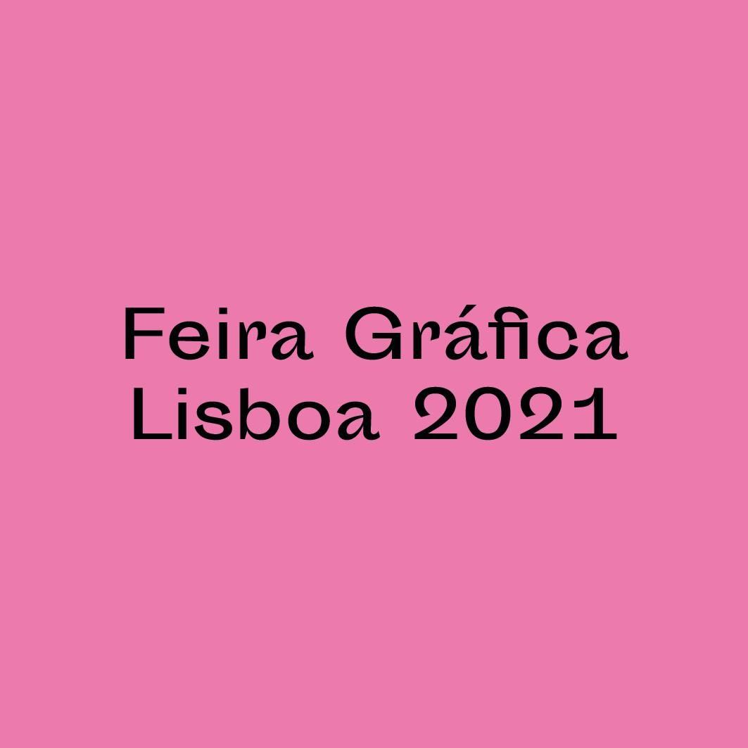 Feira Gráfica Lisboa - 4.ª edição