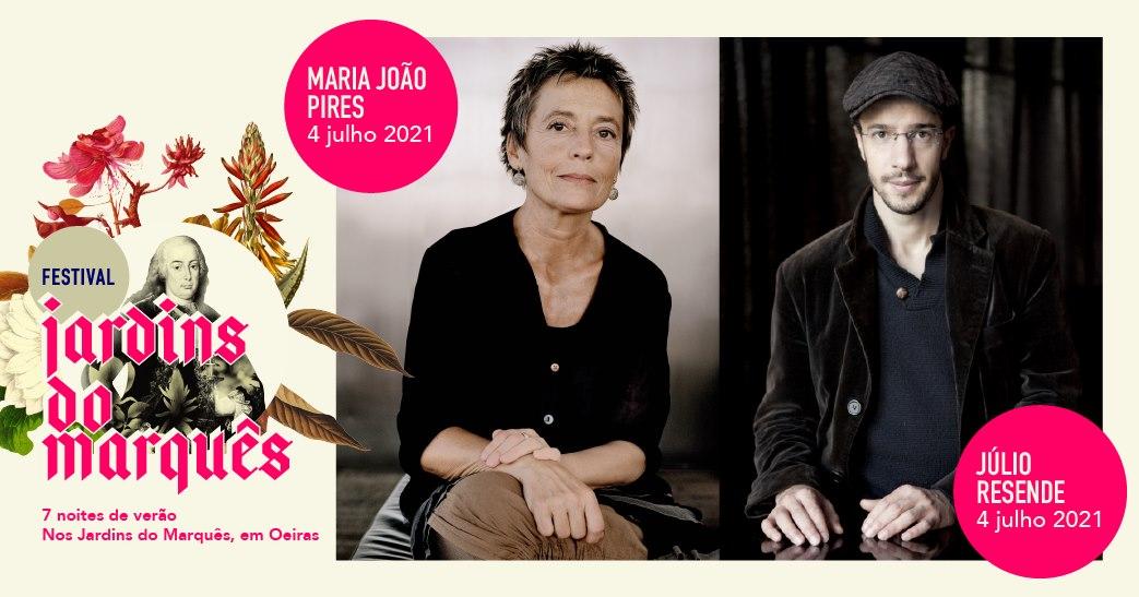 Festival Jardins do Marquês - Oeiras Valley | Maria João Pires + Júlio Resende