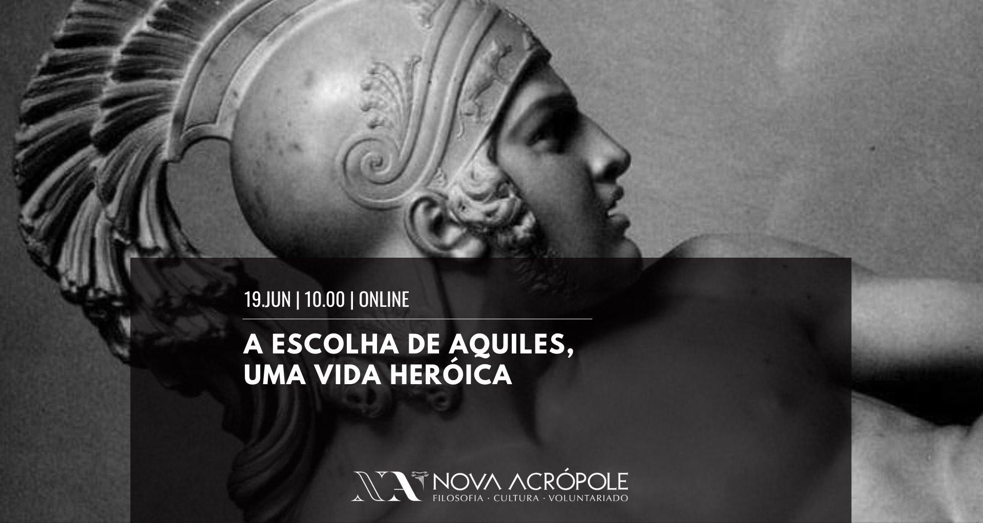 A Escolha de Aquiles, Uma Vida Heróica