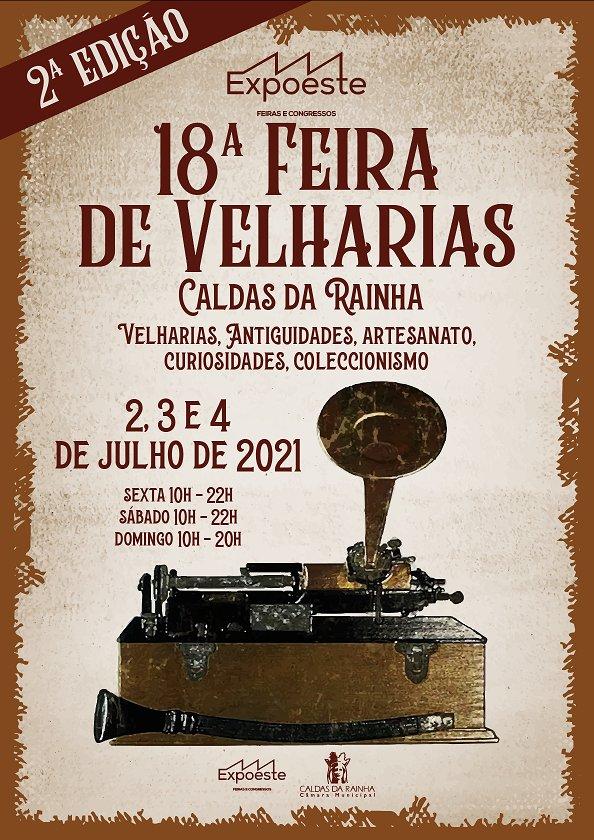 2ª Edição - 18ª FEIRA DAS VELHARIAS ANTIGUIDADES ARTESANTO COLECCIONISMO CURIOSIDADES