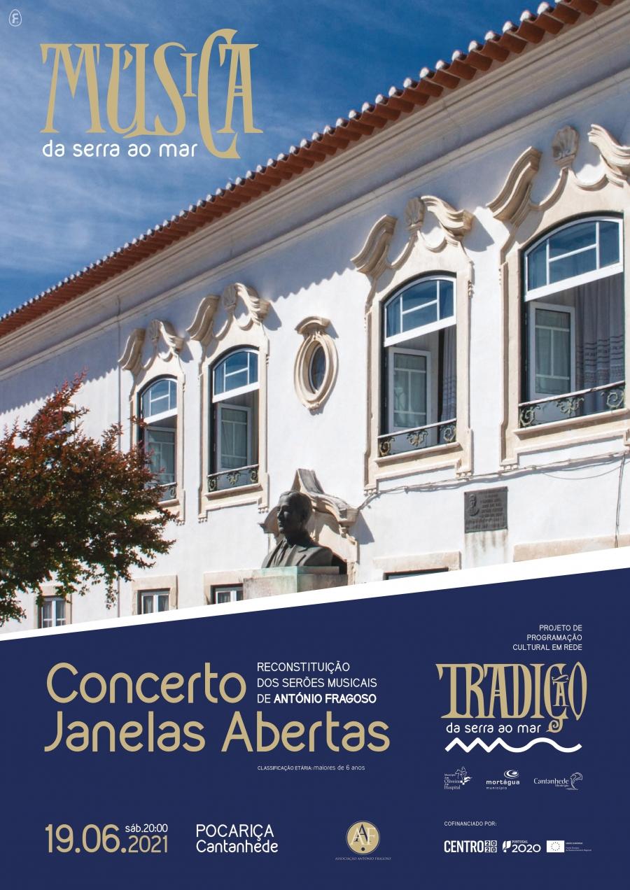 Concerto Janelas Abertas - Reconstituições dos Serões Musicais de António Fragoso