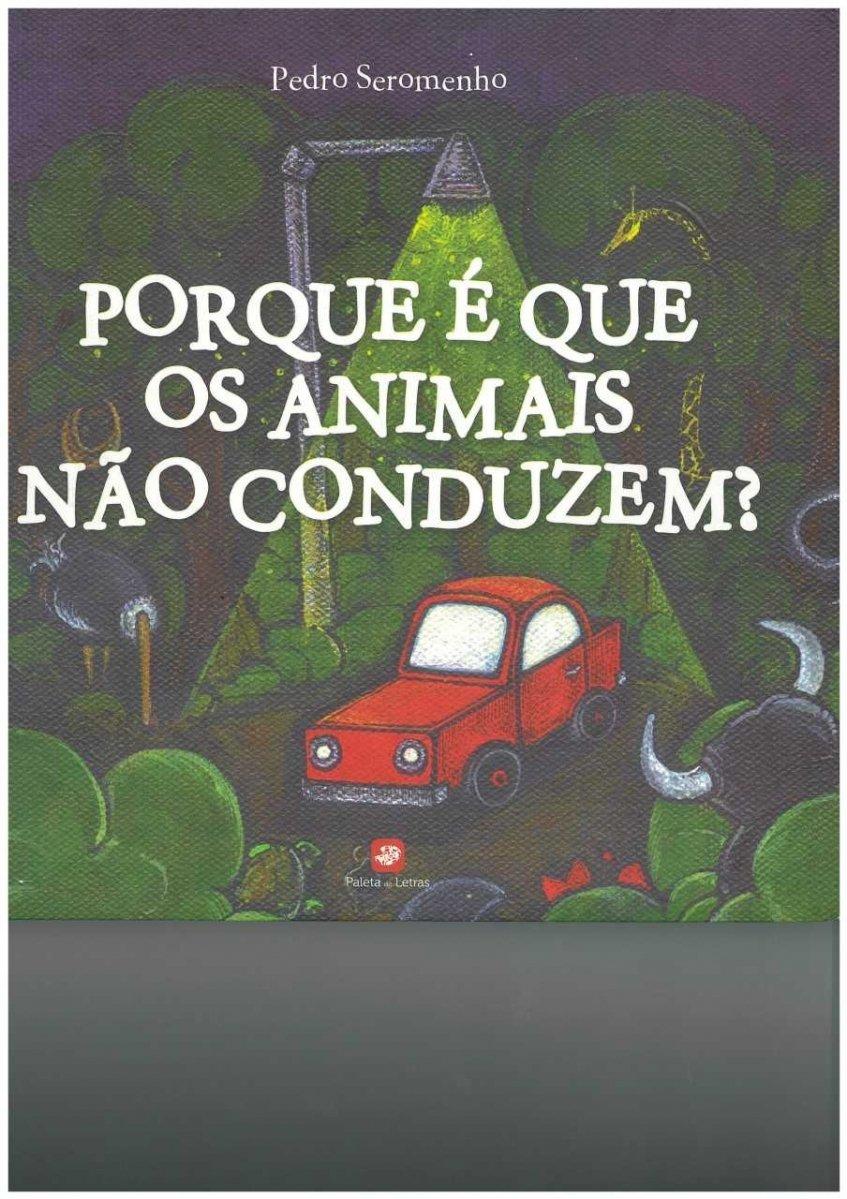Porque é que os animais não conduzem?
