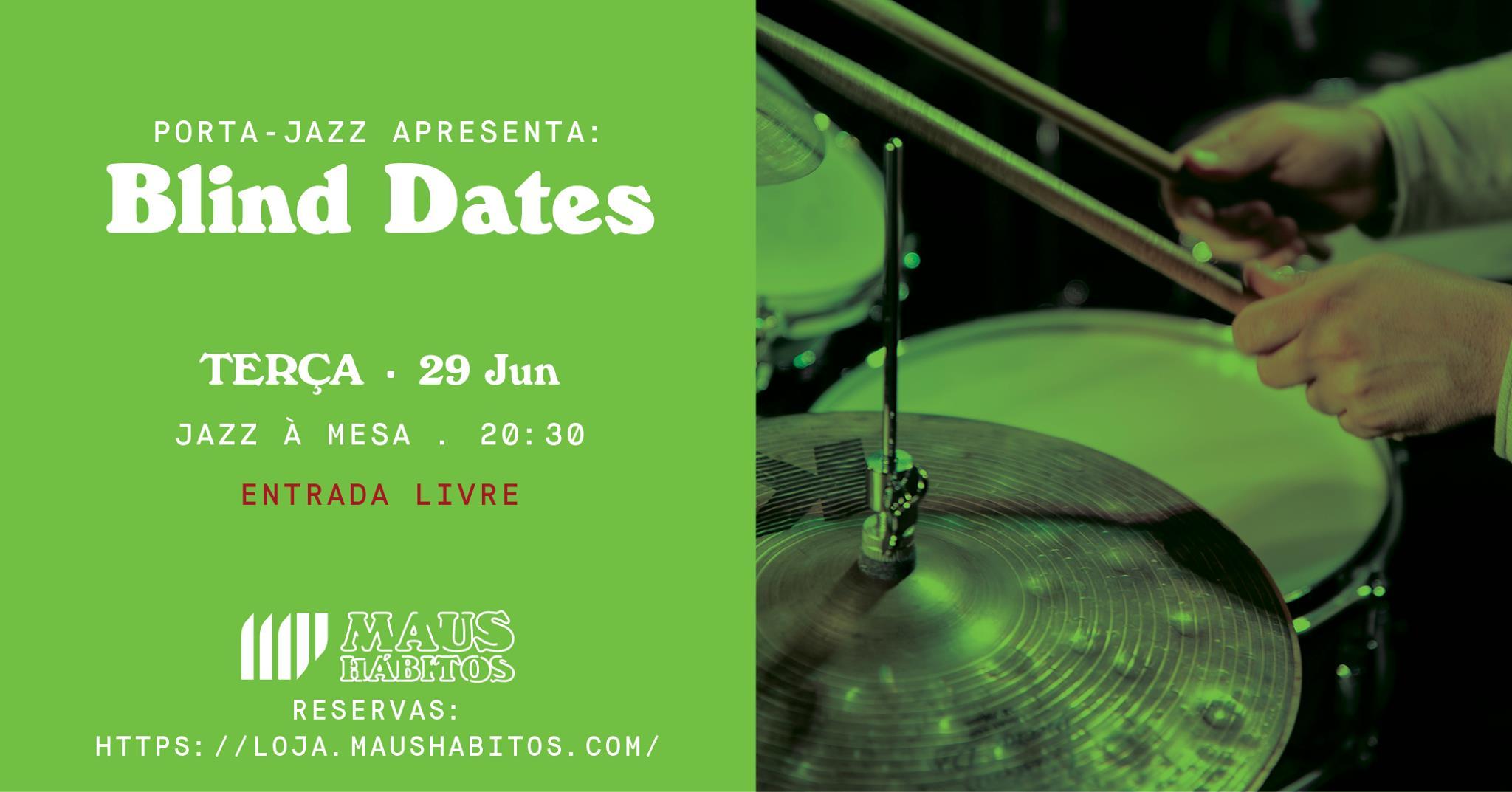 Jazz à Mesa | Porta Jazz apresenta: Blind Dates #16