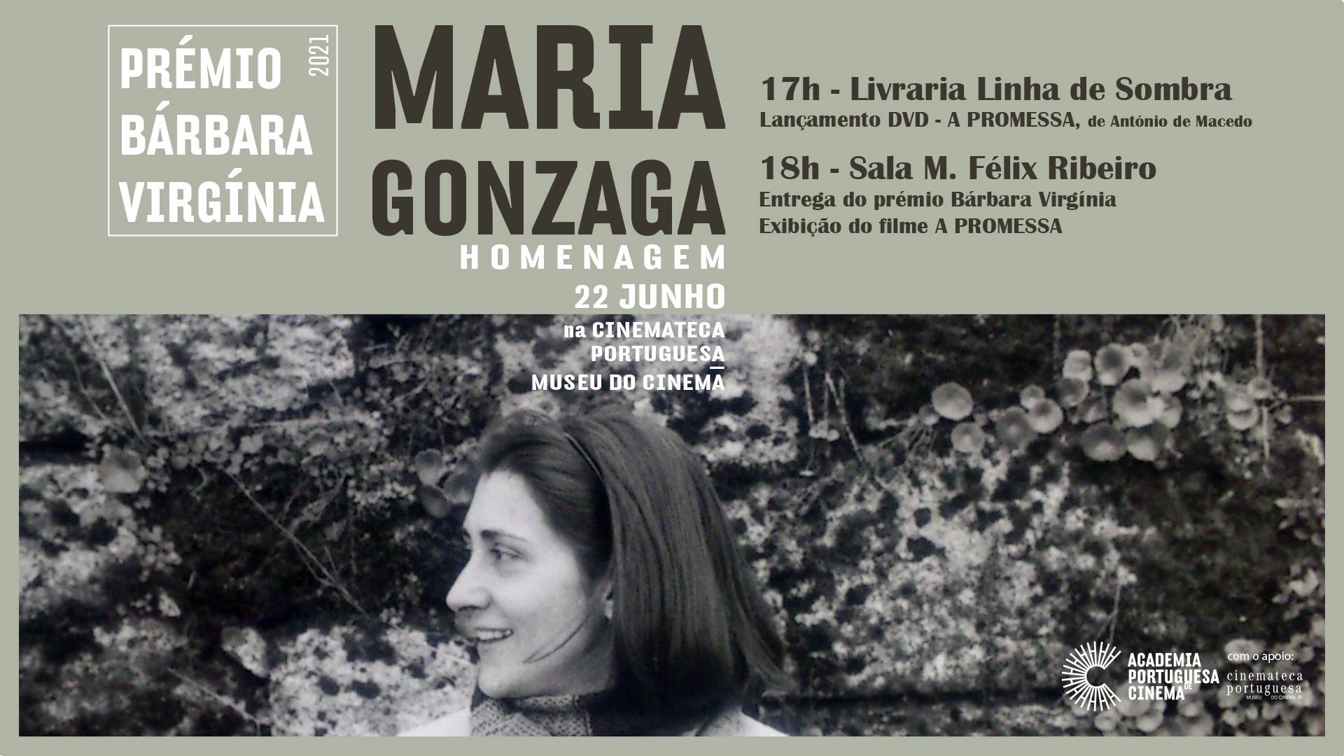 Maria Gonzaga -Prémio Bárbara Virgínia | 'A Promessa' - exibição do filme e lançamento DVD