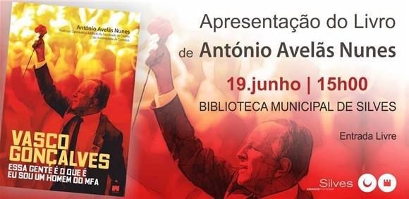 """Apresentação do livro """"Vasco Gonçalves - Essa Gente é que é. Eu sou um homem do MFA."""""""