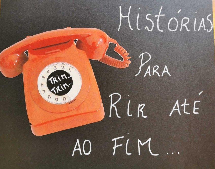 Trim...Trim...Histórias ao telefone para rir até ao fim...