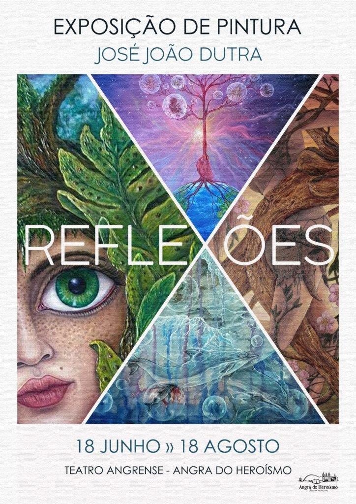 Reflexões – Exposição de Pintura de José João Dutra
