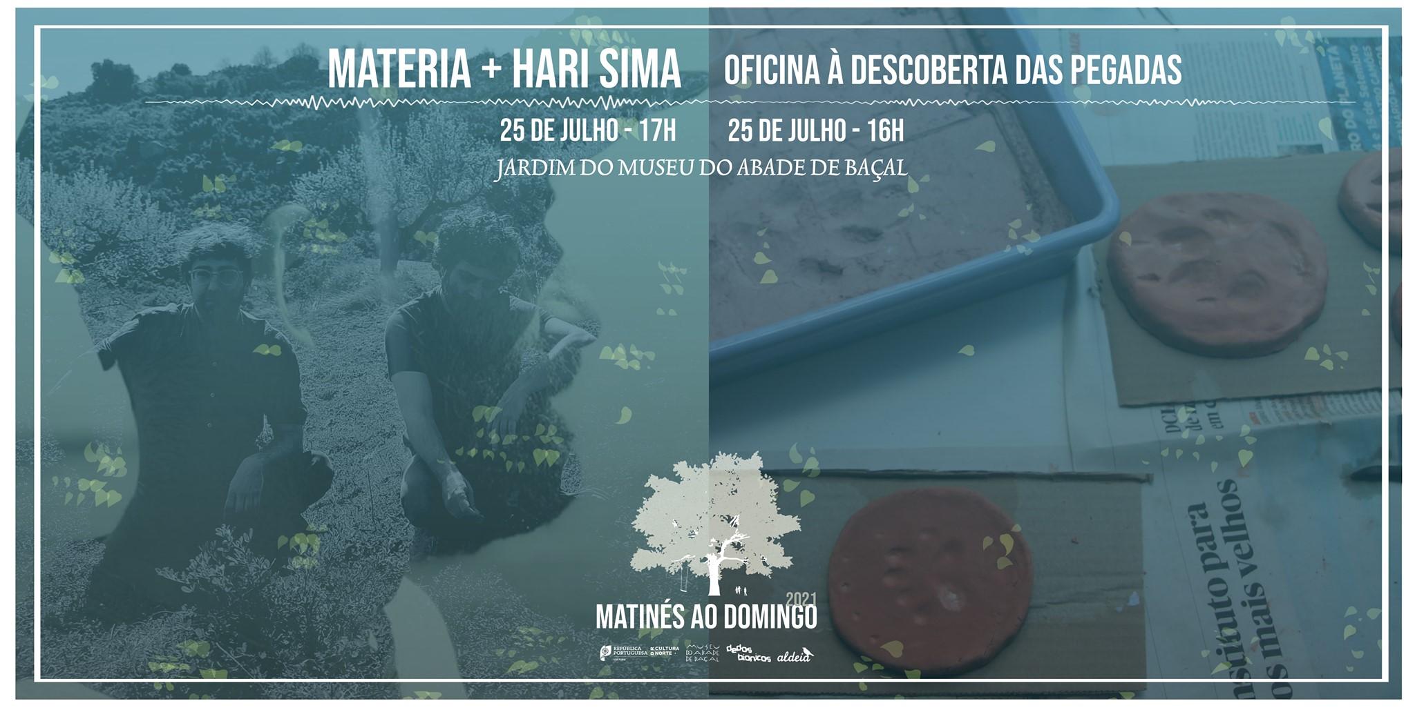 Matinés ao Domingo com Materia + Hari Sima + Oficina À Descoberta das Pegadas