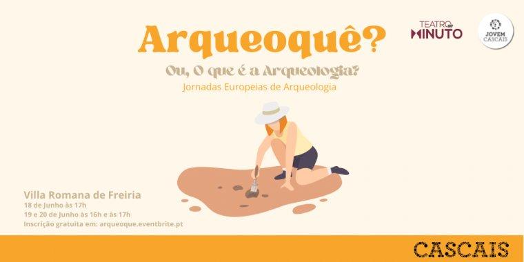 Arqueoquê? Ou o que é a arqueologia?