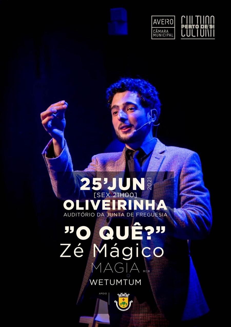 """O quê?"" – Zé Mágico – Magia - Wetumtum | Cultura Perto de Si"