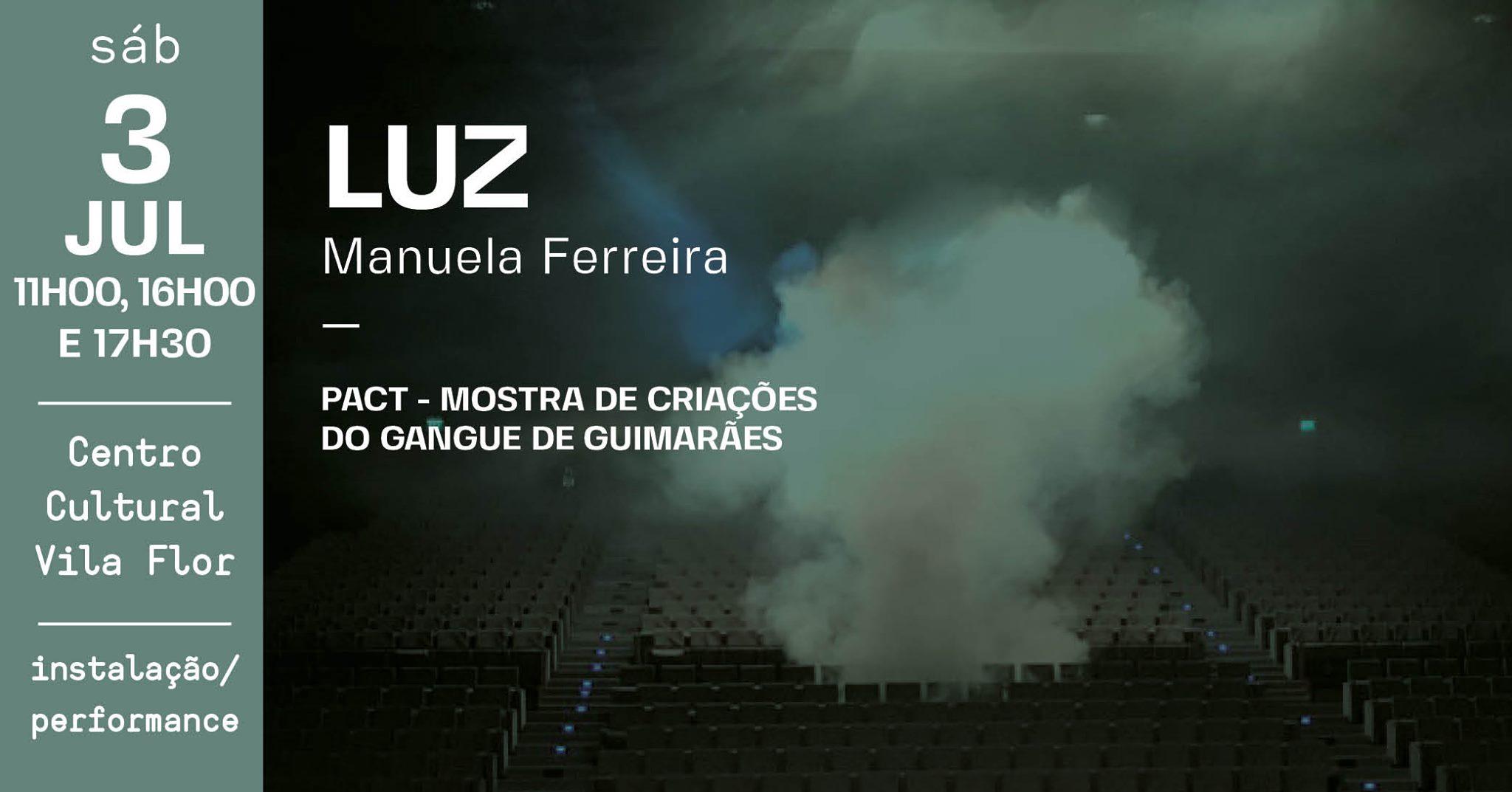 Luz • Manuela Ferreira