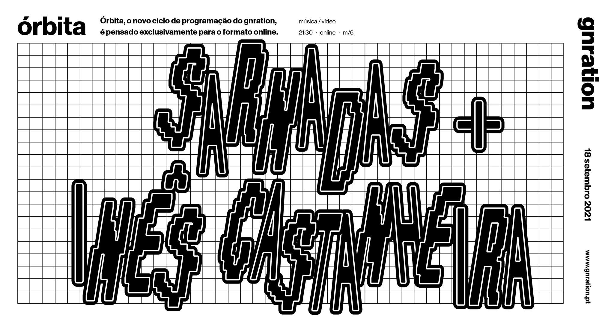 Órbita: Sarnadas + Inês Castanheira