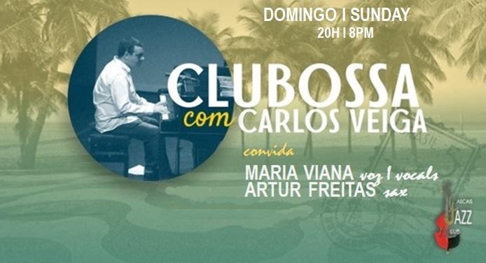 CluBossa  Carlos Veiga  Maria Viana  Artur Freitas p/ v/ sx