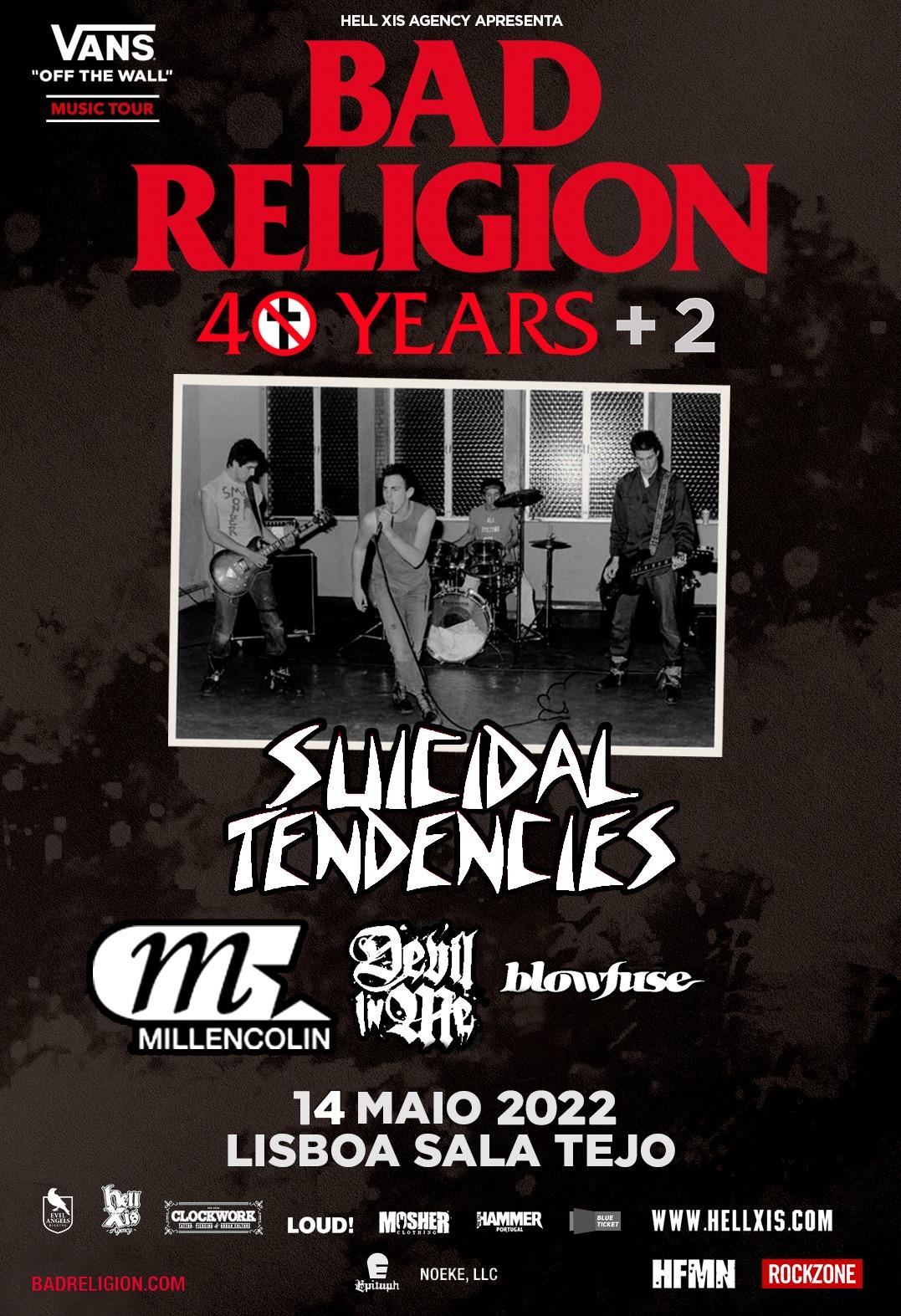Bad Religion // Suicidal Tendencies + Special Guests - Lisboa