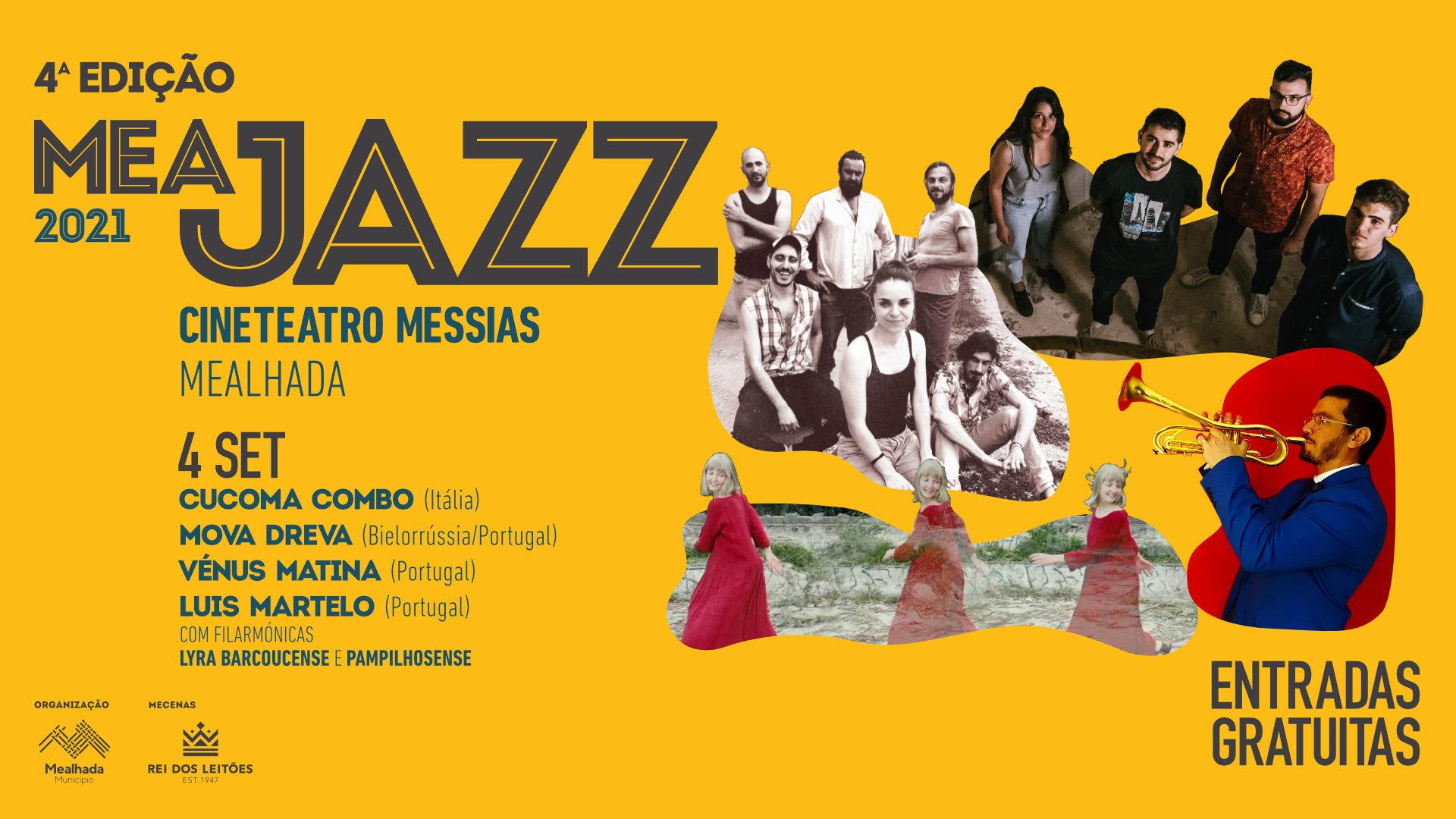 Meajazz - 4.ª edição: Luís Martelo (Portugal) com Filarmónicas Lyra Barcoucense e Pampilhosense