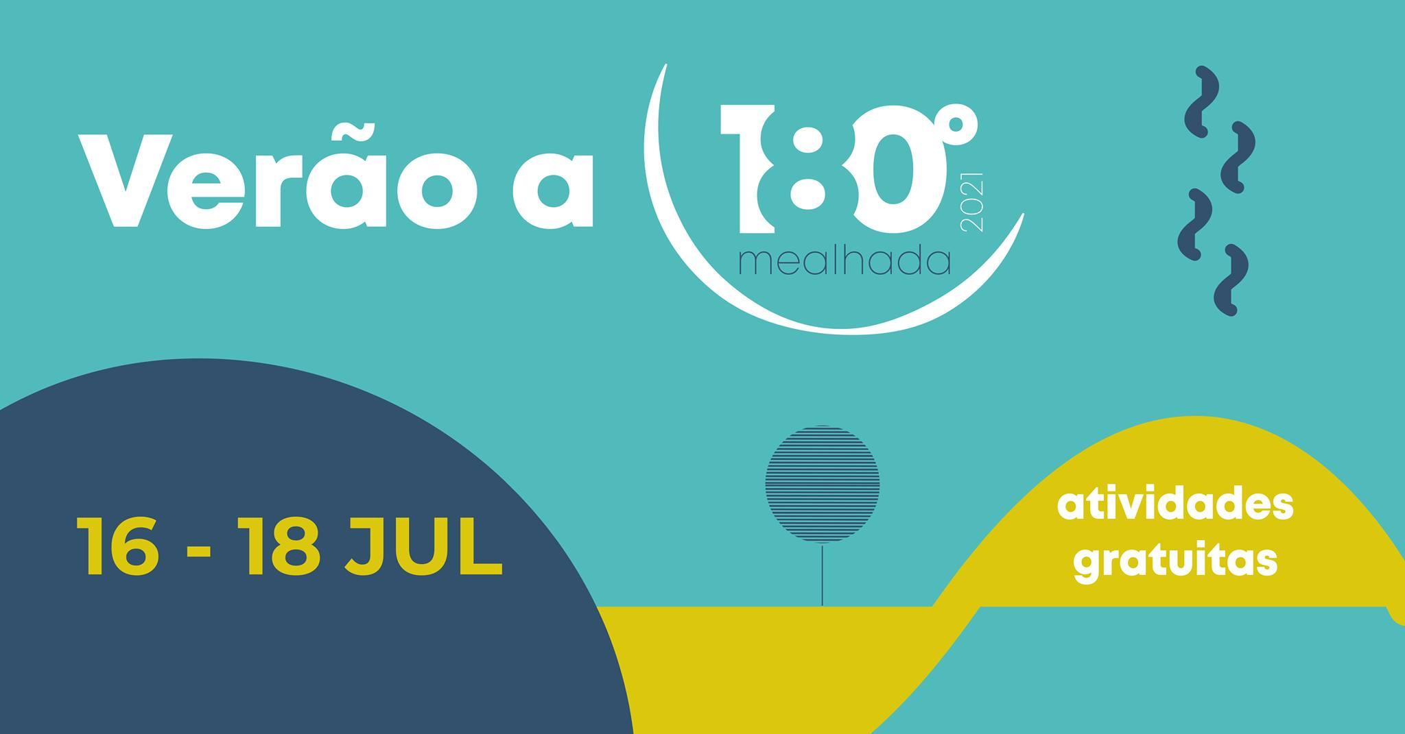 Verão a 180º   Fim de semana 16 a 18 julho