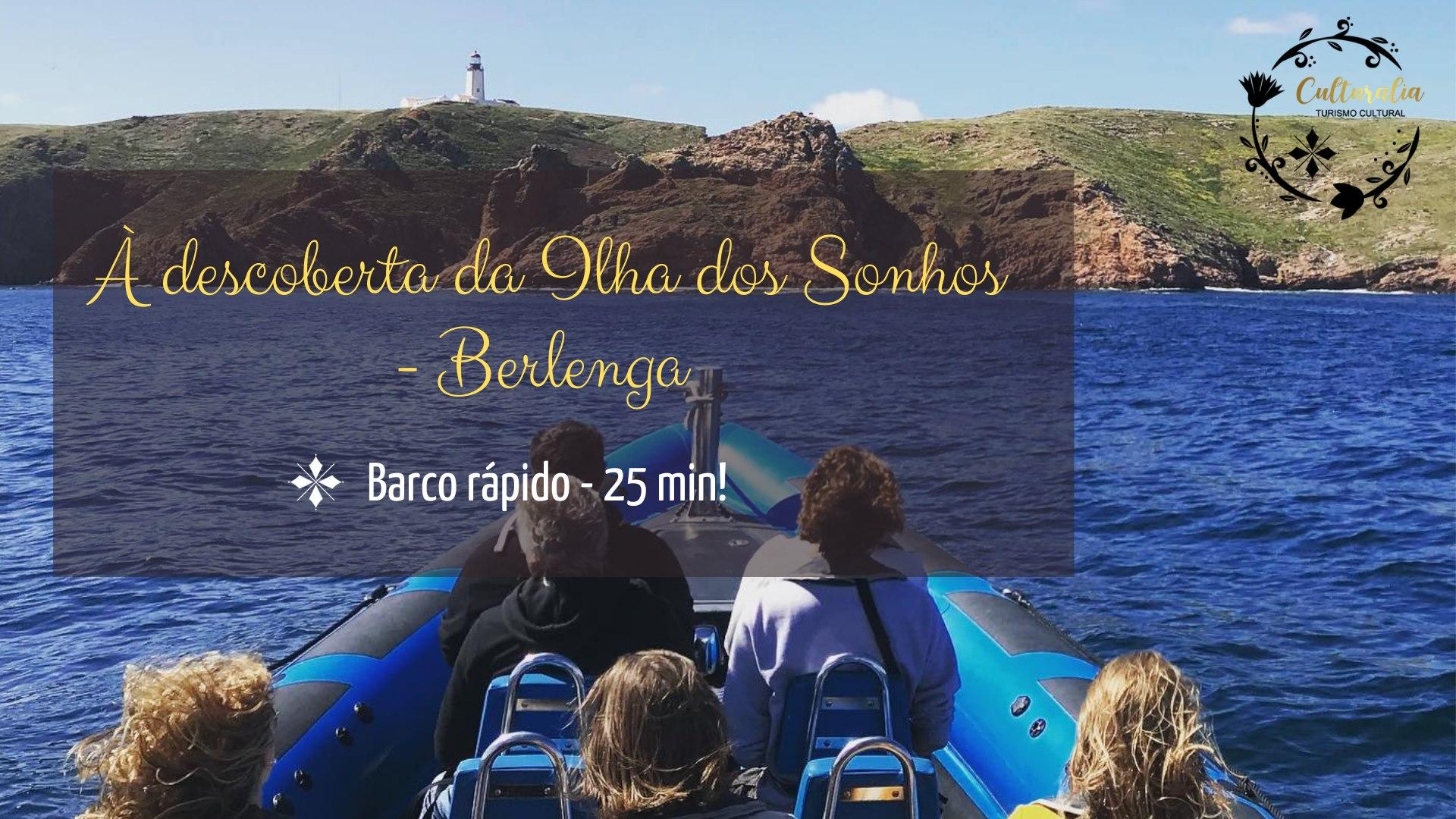 À descoberta da Ilha dos Sonhos - Berlenga