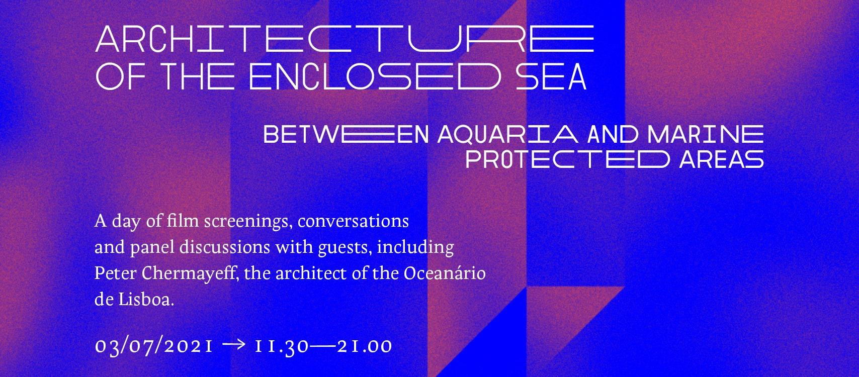 Arquitetura do Mar Fechado – Programa Público