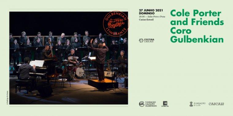 'Cole Porter and Friends', pelo Coro Gulbenkian
