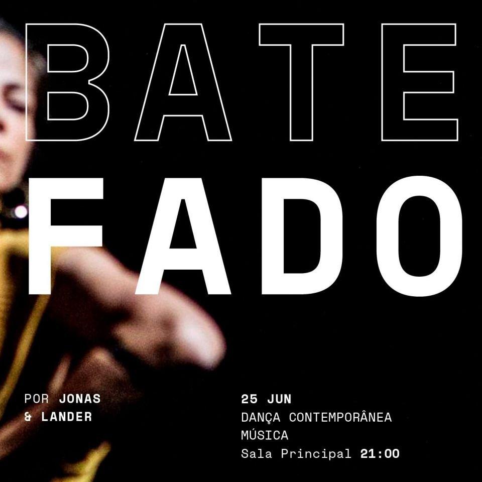 BATE FADO, POR JONAS & LANDER