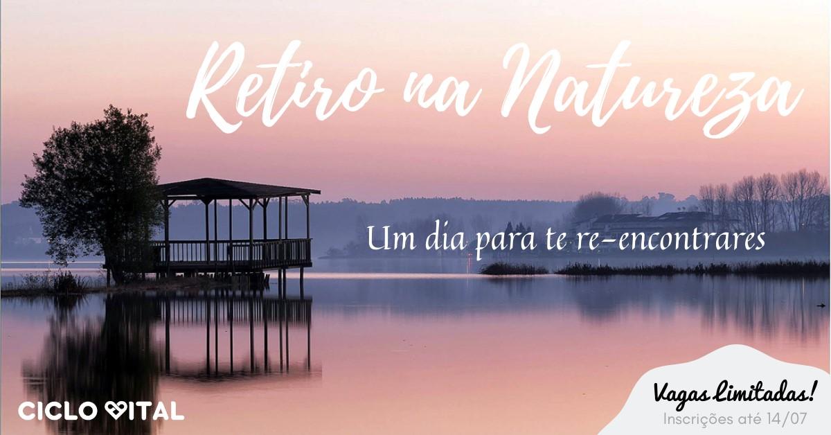 Retiro na Natureza - ADIADO (ver comunicado)