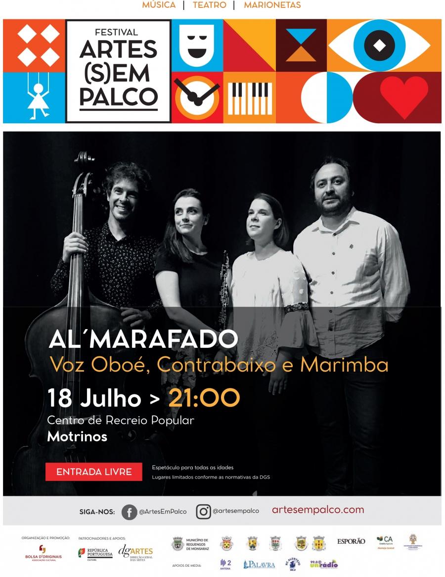 Concerto de Al'Marafado: Festival Artes (S)Em Palco em Motrinos