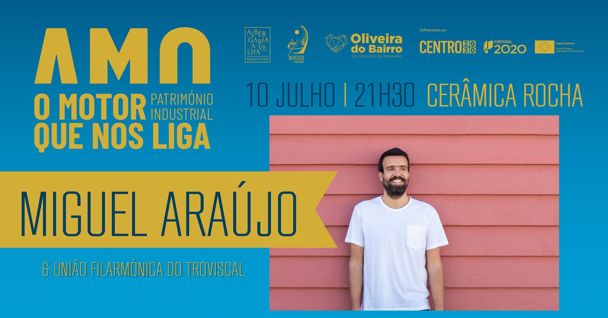 Miguel Araújo com Banda Filarmónica do Troviscal / Cerâmica Rocha   AMO