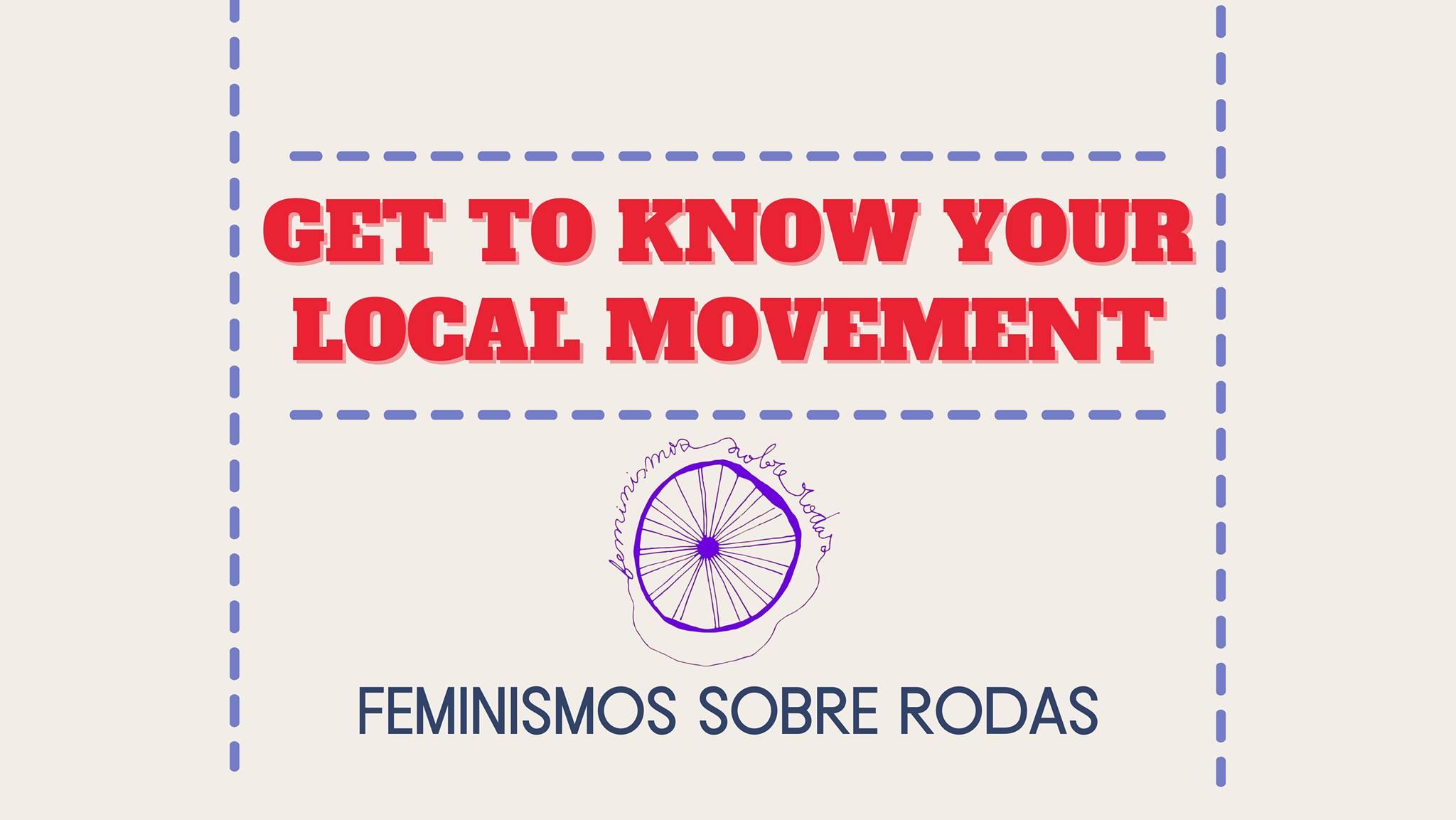 Get to know your local movement: Feminismos Sobre Rodas