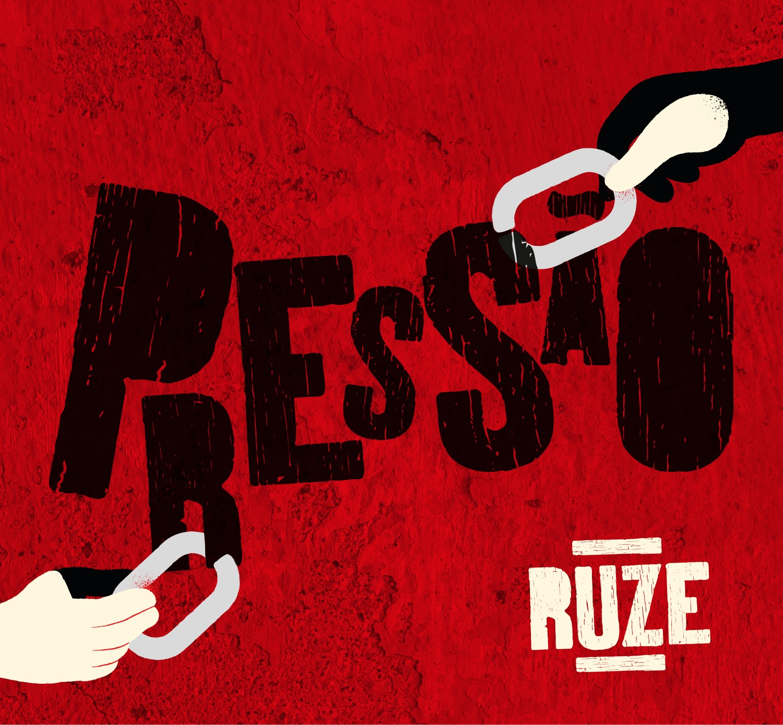 Ruze ^ Apresentação do álbum 'Pressão'
