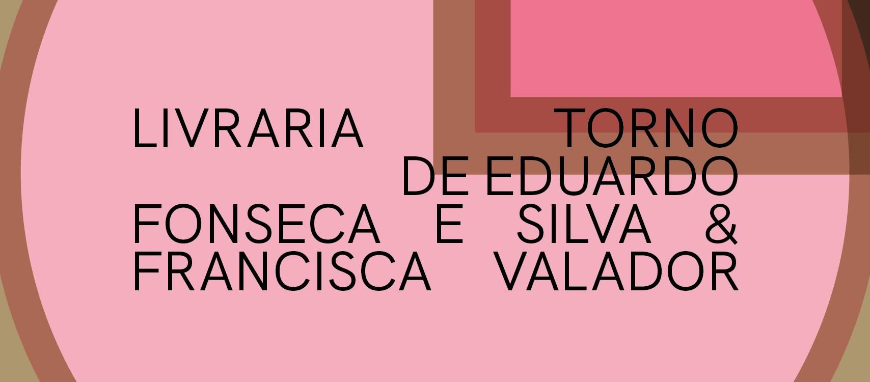 Torno  ⟡ Exposição de Eduardo Fonseca e Silva & Francisca Valador ⟡ ZDB