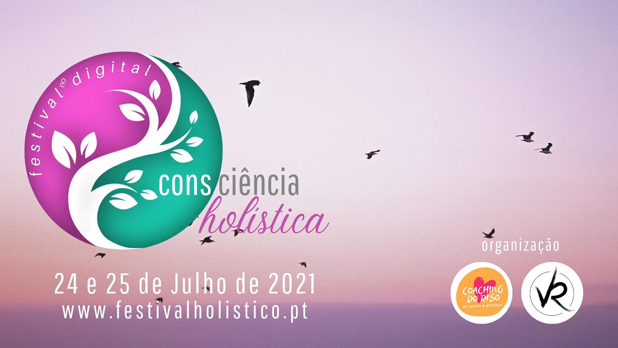 Consciência Holística - Festival Holístico no Digital