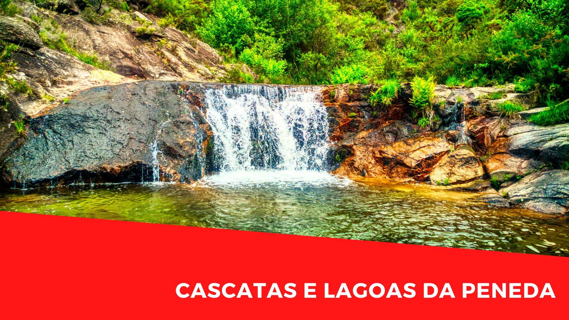Cascatas e Lagoas da Peneda